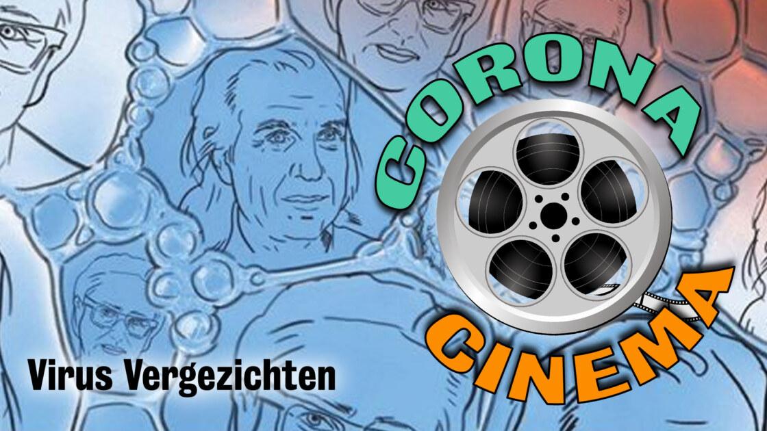 Corona cinema 5 – Virus Vergezichten