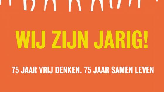 'Wij zijn jarig!' Humanistisch Verbond 75 jaar jubileum
