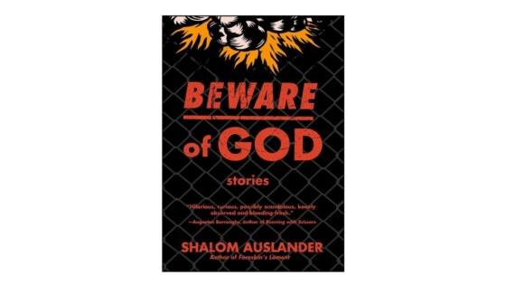 Shalom Auslander_Beware of God